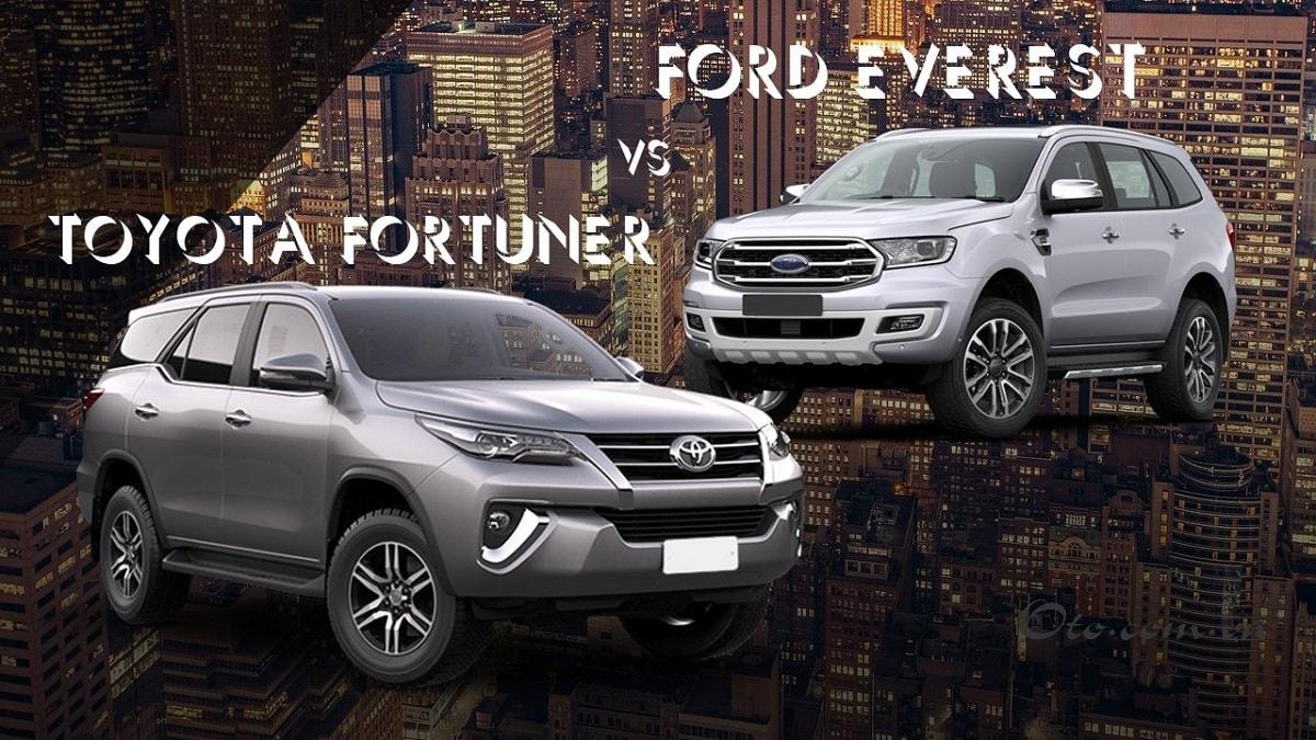 So sánh Toyota Fortuner và Ford Everest 2021 – Cuộc chiến không khoan nhượng